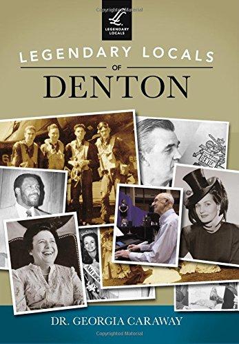 9781467101653: Legendary Locals of Denton