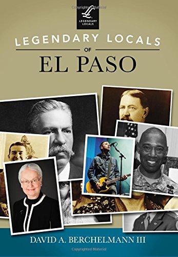 9781467101875: Legendary Locals of El Paso
