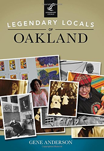 Legendary Locals of Oakland (Paperback): Gene Anderson