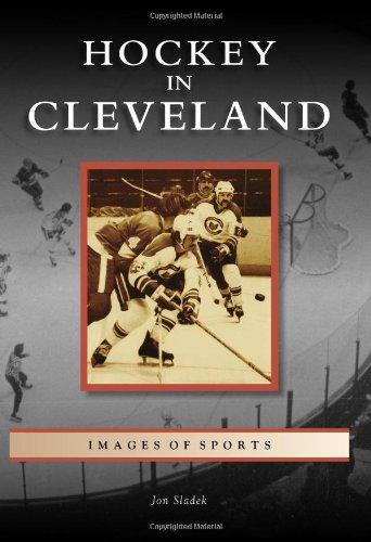 Hockey in Cleveland (Images of Sports): Sladek, Jon