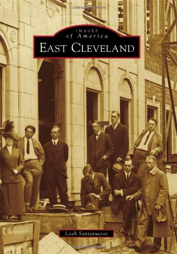 East Cleveland (Images of America Series): Santosuosso, Leah