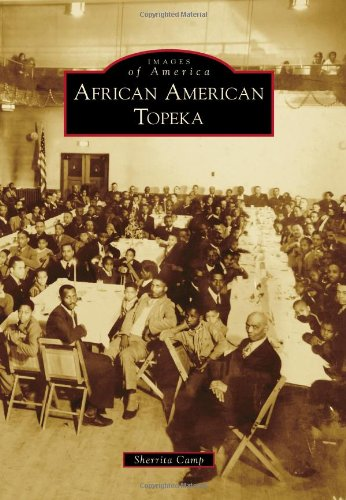 9781467110686: African American Topeka (Images of America)