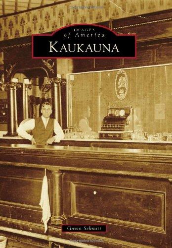 Kaukauna (Images of America): Gavin Schmitt