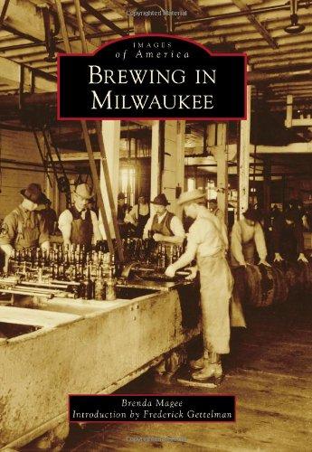 Brewing in Milwaukee: Magee, Brenda/ Gettelman,