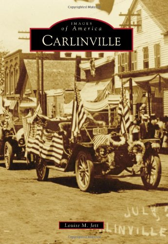 9781467111171: Carlinville (Images of America)