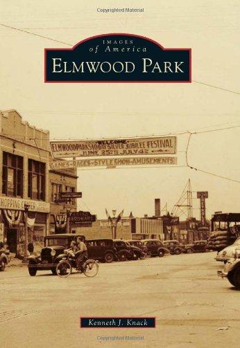 Elmwood Park (Images of America (Arcadia Publishing)): Knack, Kenneth J.