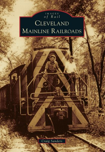 9781467111379: Cleveland Mainline Railroads (Images of Rail)