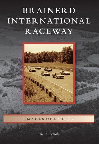 9781467111416: Brainerd International Raceway (Images of Sports)