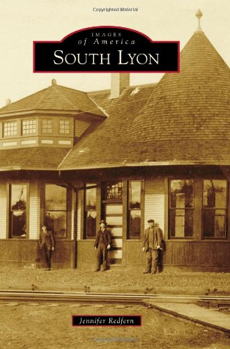 9781467111461: South Lyon (Images of America)