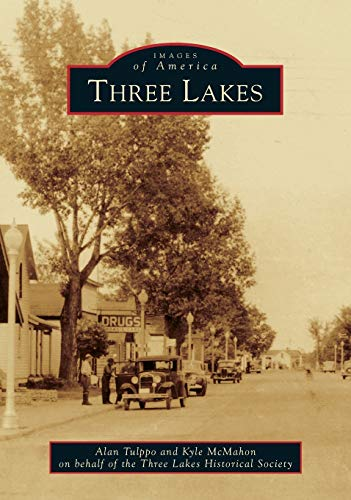 Three Lakes: Alan Tulppo