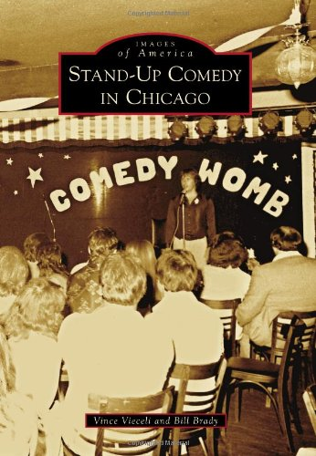 Stand-Up Comedy in Chicago (Images of America): Vince Vieceli