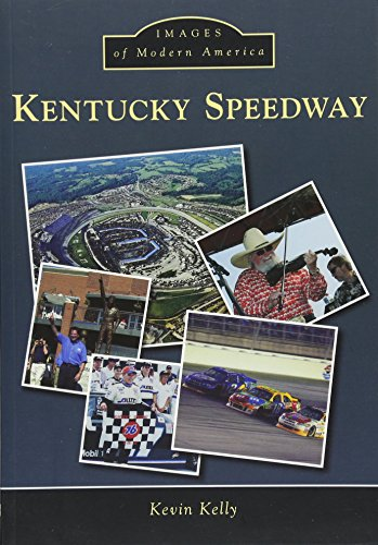 Kentucky Speedway: Kelly, Kevin