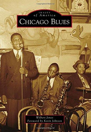 Chicago Blues (Images of America): Jones, Wilbert