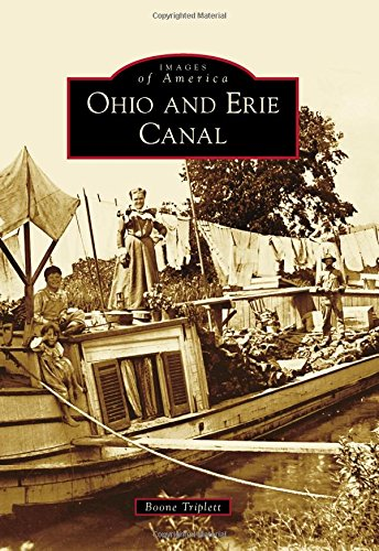 9781467112529: Ohio and Erie Canal (Images of America)
