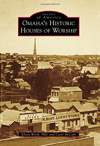 9781467112642: Omaha's Historic Houses of Worship (Images of America)