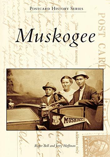 9781467112680: Muskogee (Postcard History Series)