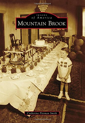 MOUNTAIN BROOK (IMAGES OF AMERICA)