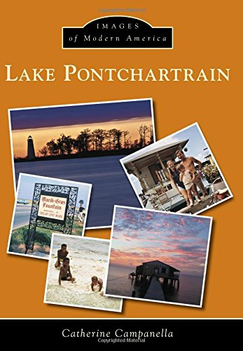9781467113137: Lake Pontchartrain (Images of Modern America)