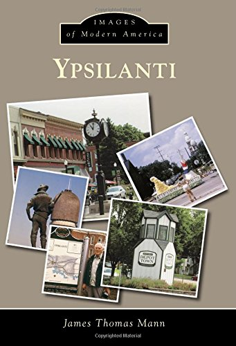 Ypsilanti (Images of Modern America): James Thomas Mann