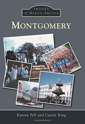 Montgomery (Images of Modern America): Pell, Karren; King, Carole