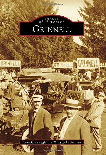 Grinnell (Images of America): Cavanagh, Lynn; Schuchmann, Mary