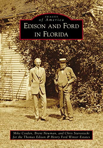 9781467114646: Edison and Ford in Florida (Images of America)