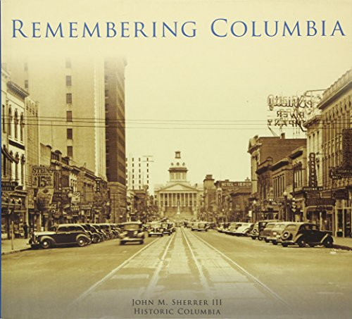 9781467114660: Remembering Columbia (Images of America)