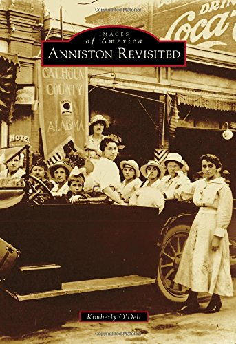 9781467114752: Anniston Revisited (Images of America)
