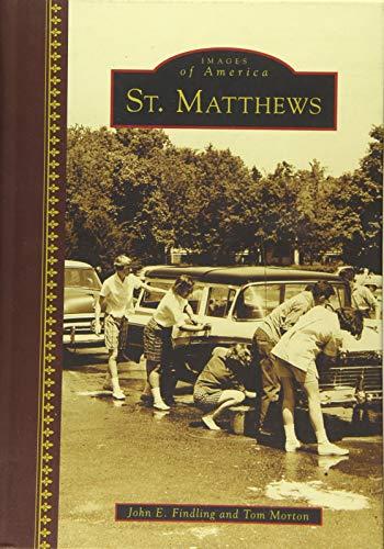 9781467114943: St. Matthews (Images of America)