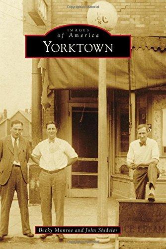 Yorktown (Images of America): Becky Monroe; John Shideler