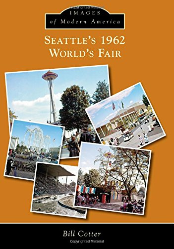 Seattle's 1962 World's Fair: Cotter, Bill