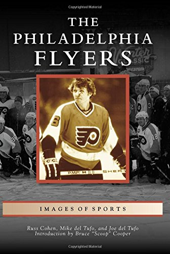 9781467115155: The Philadelphia Flyers (Images of Sports)