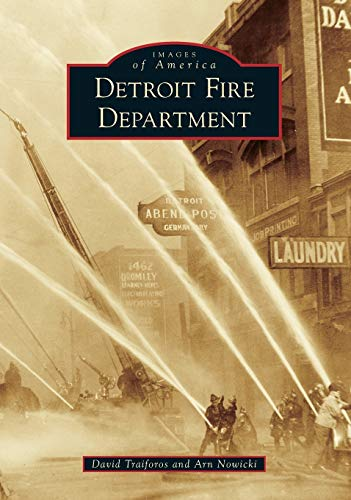 9781467115223: Detroit Fire Department (Images of America)