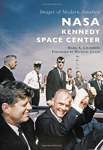 9781467115384: NASA Kennedy Space Center (Images of Modern America)