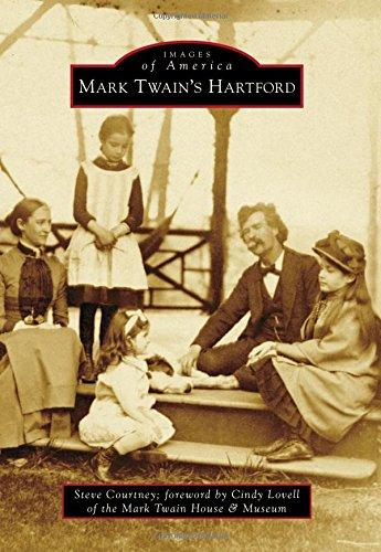 Mark Twain's Hartford (Images of America): Steve Courtney