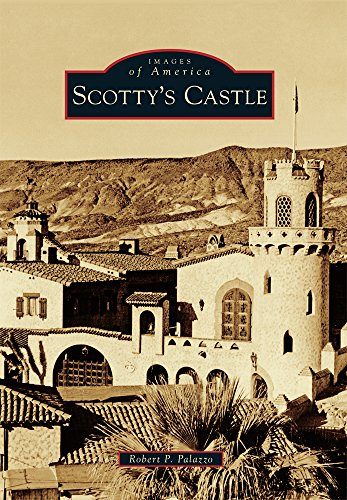 9781467116756: Scotty's Castle (Images of America)