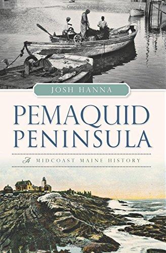 9781467118071: Pemaquid Peninsula:: A Midcoast Maine History (Brief History)