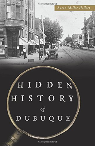 Hidden History of Dubuque: Susan Miller Hellert