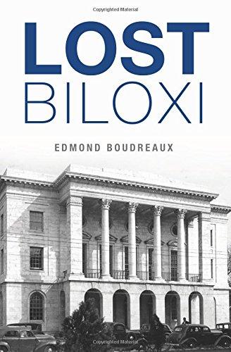 Lost Biloxi: Boudreaux, Edmond