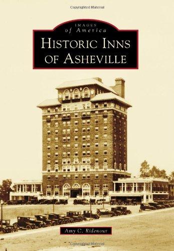 9781467120128: Historic Inns of Asheville (Images of America)