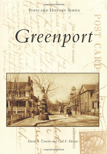 Greenport (Postcard History): Corwin, David S.; Horton, Gail F.