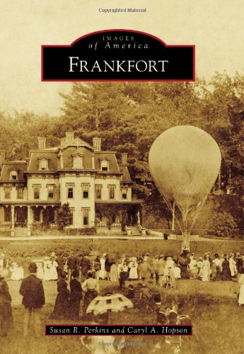 9781467120555: Frankfort (Images of America)