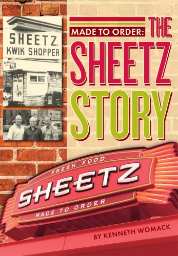 MADE TO ORDER : THE SHEETZ STORY