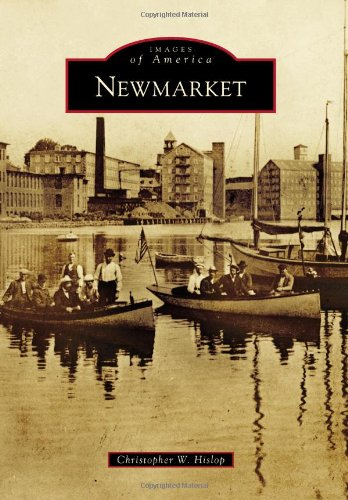 9781467120869: Newmarket (Images of America)