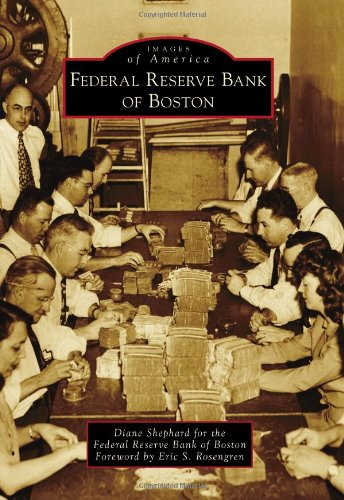 9781467120890: Federal Reserve Bank of Boston (Images of America)