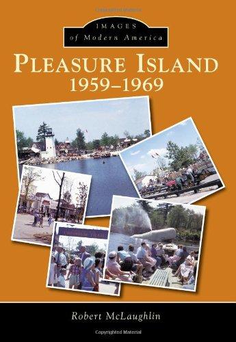Pleasure Island (Images of Modern America): McLaughlin, Robert