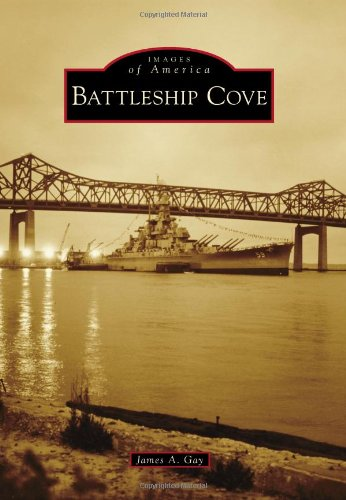 [signed] Images of America: Battleship Cove