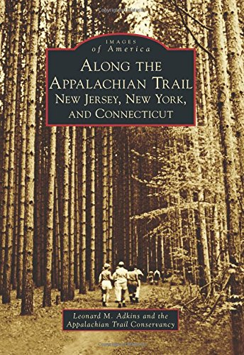 Along the Appalachian Trail: Adkins, Leonard M.