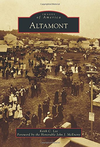 Altamont (Images of America): Keith C. Lee