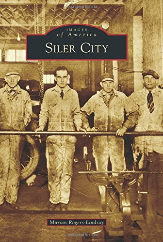 Siler City (Images of America (Arcadia Publishing)): Rogers-Lindsay, Marian